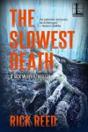 The Slowest Death (Detective Jack Murphy #6) - Rick Reed