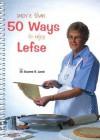 More Than 50 Ways to Enjoy Lefse - Duane Lund