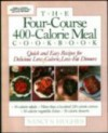 The Four Course, 400 Calorie Meal Cookbook - Nancy S. Hughes