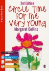 Circle Time for the Very Young [With CDROM] - Margaret Collins