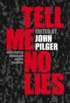 Tell Me No Lies - John Pilger