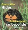 Guess Who Hides/Adivina Quien Se Esconde - Sharon Gordon