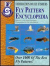 Federation of Fly Fishers Fly Pattern Encyclopedia: over 1600 of the best fly patterns - Jim Schollmeyer