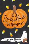 52 Tricks and Treats for Halloween - Lynn Gordon, Jessica Hurley, Karen Johnson