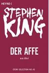 Der Affe: Story aus Blut (Story Selection 43) - Stephen King, Alexandra von Reinhardt