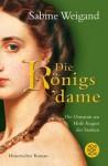 Die Königsdame - Sabine Weigand