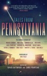 Tales from Pennsylvania - Michael Bunker, Chris Pourteau, Nina Tozzi, Kevin G. Summers, Timothy C. Ward, Edward W. Robertson, Tim Grahl, Jennifer Ellis, Nick Cole, David Gatewood, Eric Tozzi, Lesley Smith, Kim Wells