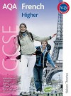 Aqa French Gcse: Higher Student's Book - Oliver Gray, Steve Harrison, Marie-Therese Bougard, Jean-Claude Gilles, Ginny March