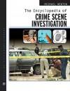 The Encyclopedia of Crime Scene Investigation - Mike Newton