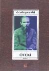 Öteki - Fyodor Dostoyevsky, Serpil Demirci