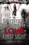 The Statistical Probability of Love at First Sight - Jennifer E. Smith