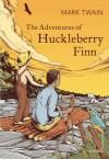 The Adventures of Huckleberry Finn (Vintage Classics) - Mark Twain