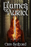 Flames of Auriel (A Caeles Adventure Book 1) - Erin Bedford