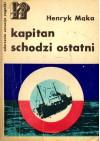 Kapitan schodzi ostatni - Henryk Mąka