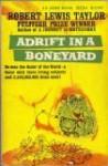 Adrift in a Boneyard - Robert Lewis Taylor