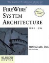 Firewire System Architecture: IEEE 1394a - Inc. MindShare, Don Anderson