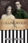 Collingwood: A Love Story - Paul Daley