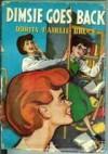 Dimsie Goes Back - Dorita Fairlie Bruce