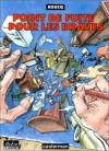 Point de fuite pour les braves - François Boucq
