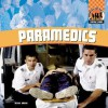 Paramedics - Abdo Publishing