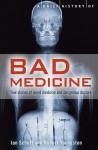 A Brief History of Bad Medicine - Robert M. Youngson, Ian Schott