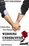 Wedding undercover (Lost City Boys 3) - Celine Blue, Eve Flavian