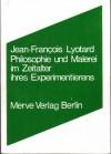 Philosophie Und Malerei Im Zeitalter Ihres Experimentierens - Jean-François Lyotard