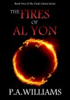 The Fires of Al Yon - Robin P. Williams