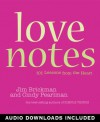 Love Notes: 101 Lessons from the Heart - Cindy Pearlman, Jim Brickman
