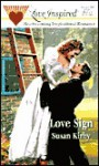Love Sign - Susan E. Kirby