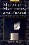 Miracles, Mysteries, and Prayer II - Philip S. Berg, Philip S. Berg