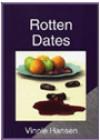 Rotten Dates - Vinnie Hansen