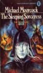 Elric: The Sleeping Sorceress - Michael Moorcock