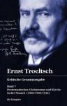 Protestantisches Christentum Und Kirche in Der Neuzeit: (1906/1909/1922) - Ernst Troeltsch, Christian Albrecht, Volker Drehsen