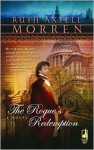 The Rogue's Redemption - Ruth Axtell Morren