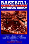 Baseball and the American Dream - Robert Elias