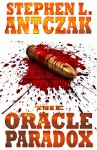 The Oracle Paradox - Stephen L. Antczak, Digital Fiction