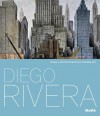 Diego Rivera: Murals for the Museum of Modern Art: Murals for the Museum of Modern Art - Diego Rivera, Leah Dickerman, Anna Indych-Lopez