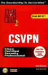 CSVPN Exam Cram 2: Esam 642-511 [With CDROM] - David Minutella, Ed Tittel