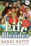 Life in the Blender: Blending Families, Lives, and Relationships with Grace - Sandi Patty