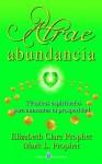 Atrae abundancia (Spanish Edition) - Mark L. Prophet, Elizabeth Clare Prophet