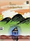 Praise ... Light Jazz Style - Teresa Wilhelmi