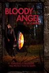 Bloody Angel - D.W. Carver