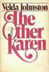 The Other Karen - Velda Johnston