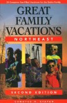 Great Family Vacations Northeast - Candyce H. Stapen