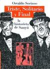 Triste, solitario y final: la historieta de Sanyú - Sanyú, Osvaldo Soriano, Carlos Trillo