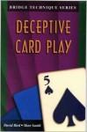 Deceptive Plays - Marc Smith