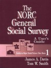 The Norc General Social Survey: A User's Guide - James A. Davis, Tom W. Smith
