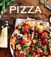 Pizza: Classic Pizzas, Pizettas, Kids' Pizzas, Express Pizzas - Pamela Clark