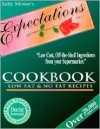 Expectations Cookbook: Low Fat and No Fat Recipes - Sally Mosier